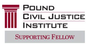 Pound Civil Justice Institute - Supporting Fellow